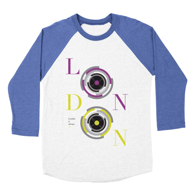 London always on Women's Baseball Triblend Longsleeve T-Shirt by virbia's Artist Shop