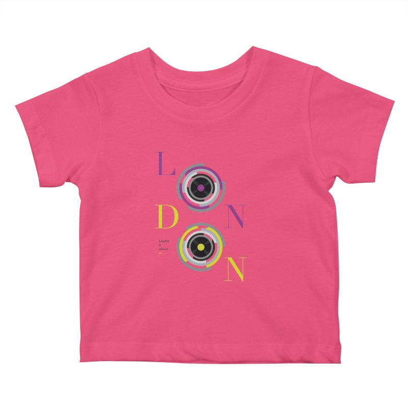London always on Kids Baby T-Shirt by virbia's Artist Shop