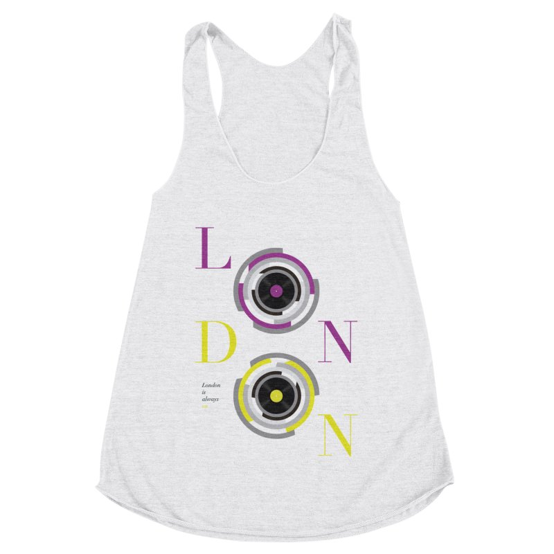 London always on Women's Racerback Triblend Tank by virbia's Artist Shop