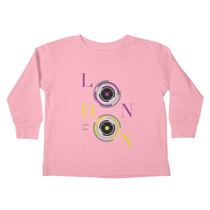 London always on Kids Toddler Longsleeve T-Shirt by virbia's Artist Shop