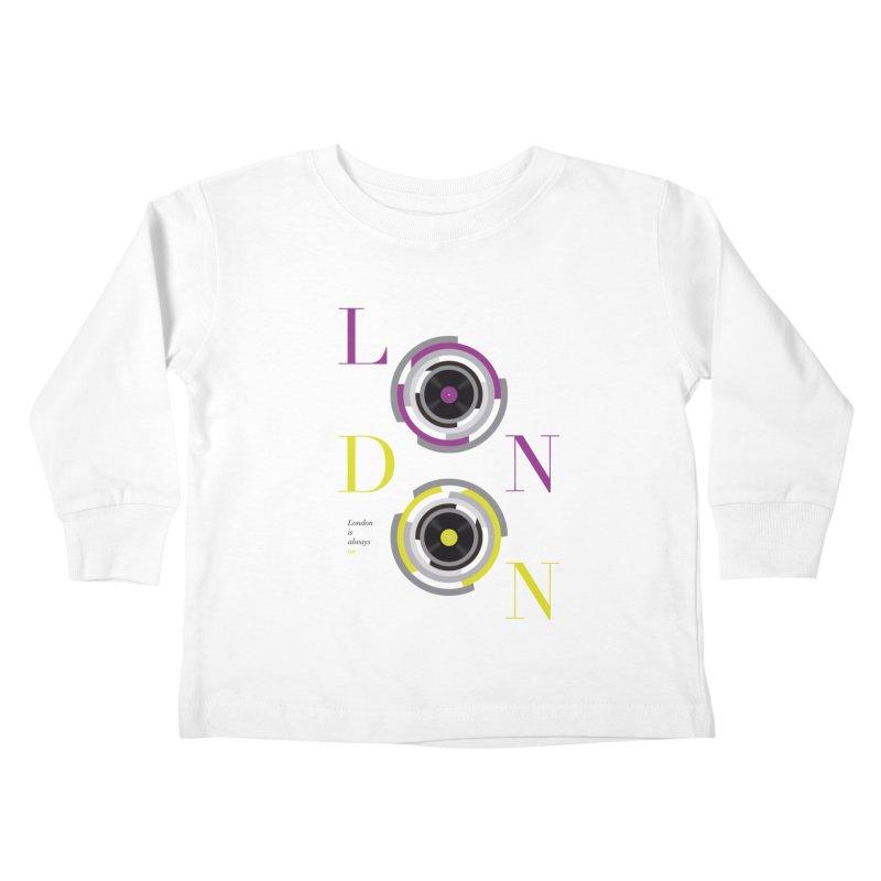 London always on Kids Toddler Longsleeve T-Shirt by virbia's Artist Shop