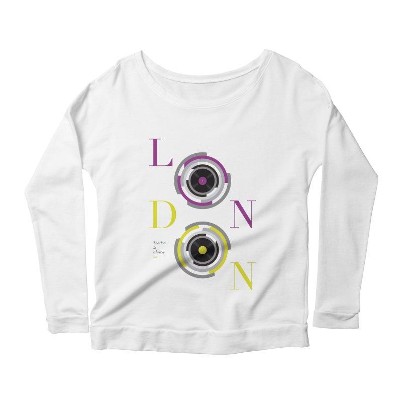 London always on Women's Scoop Neck Longsleeve T-Shirt by virbia's Artist Shop