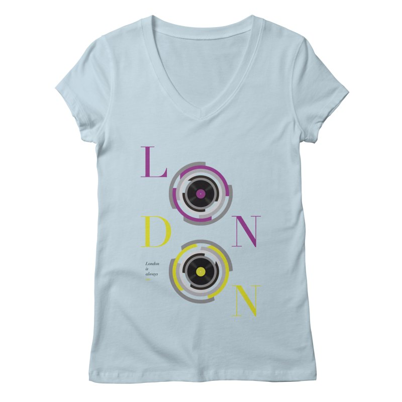 London always on Women's V-Neck by virbia's Artist Shop