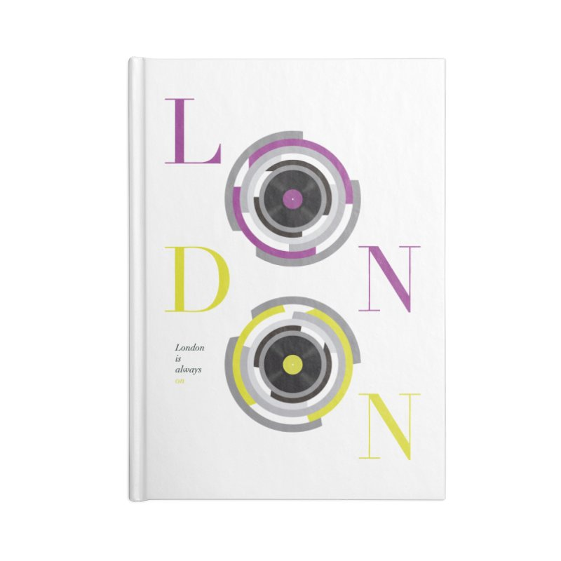 London always on Accessories Lined Journal Notebook by virbia's Artist Shop
