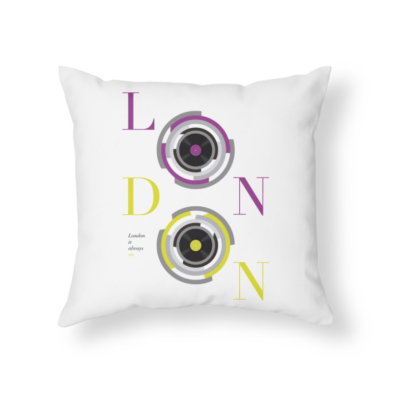 London always on Home Throw Pillow by virbia's Artist Shop