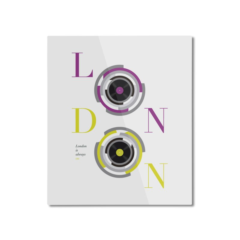 London always on Home Mounted Aluminum Print by virbia's Artist Shop