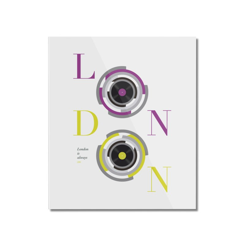 London always on Home Mounted Acrylic Print by virbia's Artist Shop