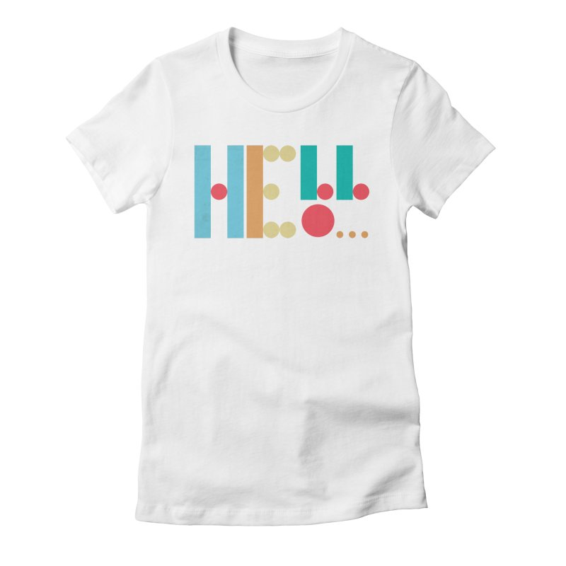 Retro Hello Women's Fitted T-Shirt by virbia's Artist Shop