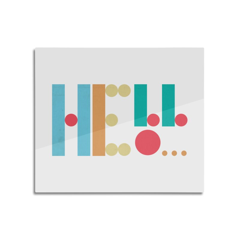 Retro Hello Home Mounted Aluminum Print by virbia's Artist Shop