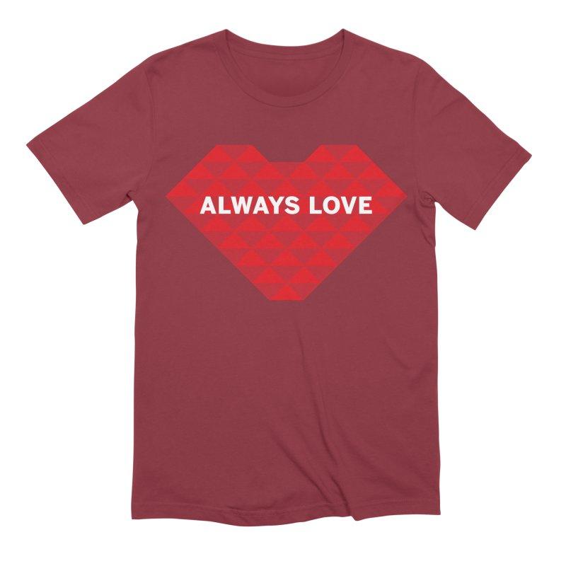 ALWAYS LOVE Men's T-Shirt by virbia's Artist Shop
