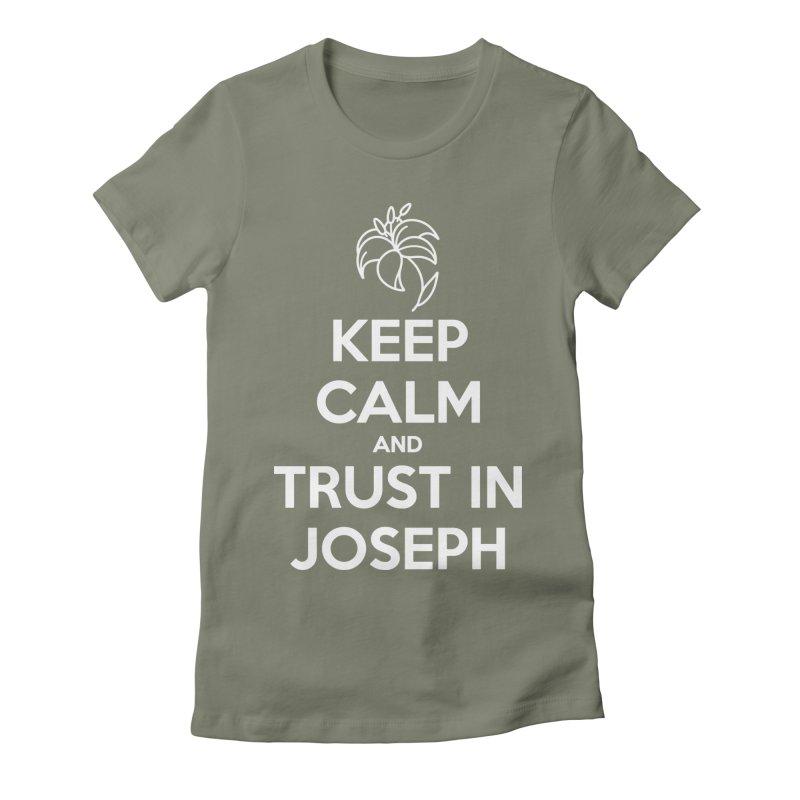 Keep Calm & Trust in Joseph (white) Ladies T-Shirt by Virtual St. Joseph Altar's Shop