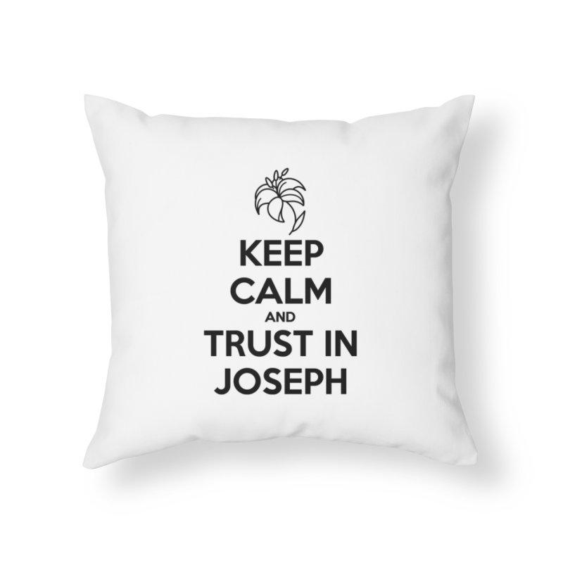 Keep Calm (black) Home Throw Pillow by Virtual St. Joseph Altar's Shop