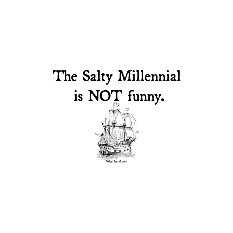 Salty Isn't Funny Women's T-Shirt by Virtue - There's more to it