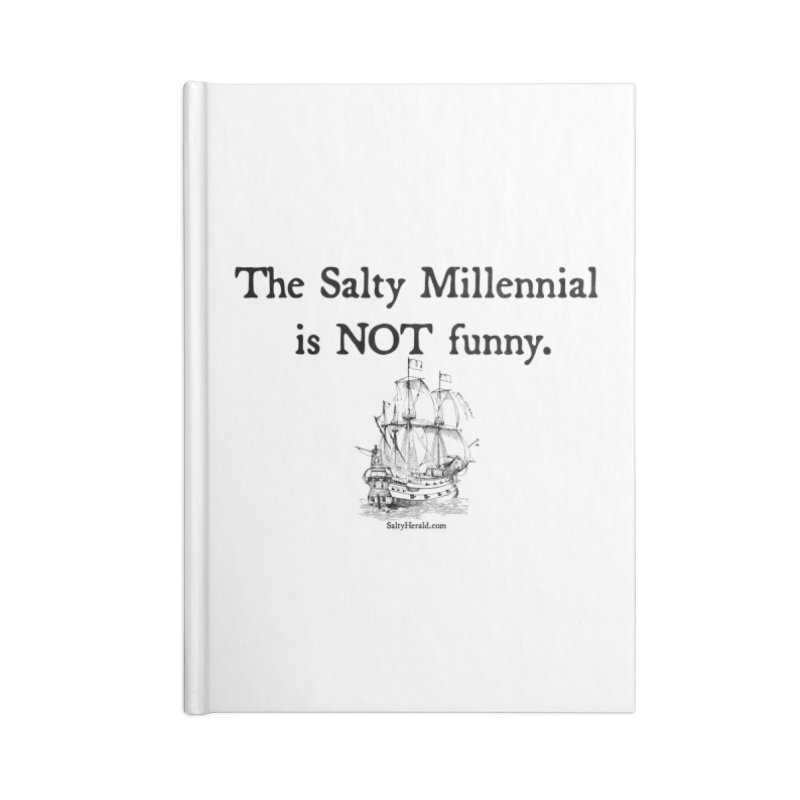 Salty Isn't Funny Accessories Lined Journal Notebook by Virtue - There's more to it