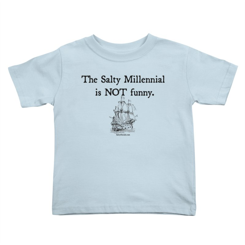 Salty Isn't Funny Kids Toddler T-Shirt by Virtue - There's more to it