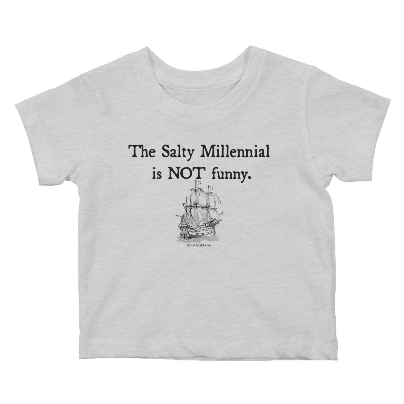 Salty Isn't Funny Kids Baby T-Shirt by Virtue - There's more to it