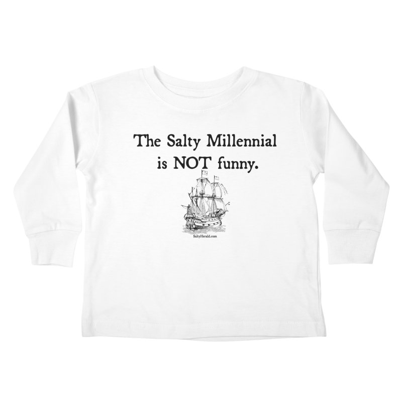 Salty Isn't Funny Kids Toddler Longsleeve T-Shirt by Virtue - There's more to it