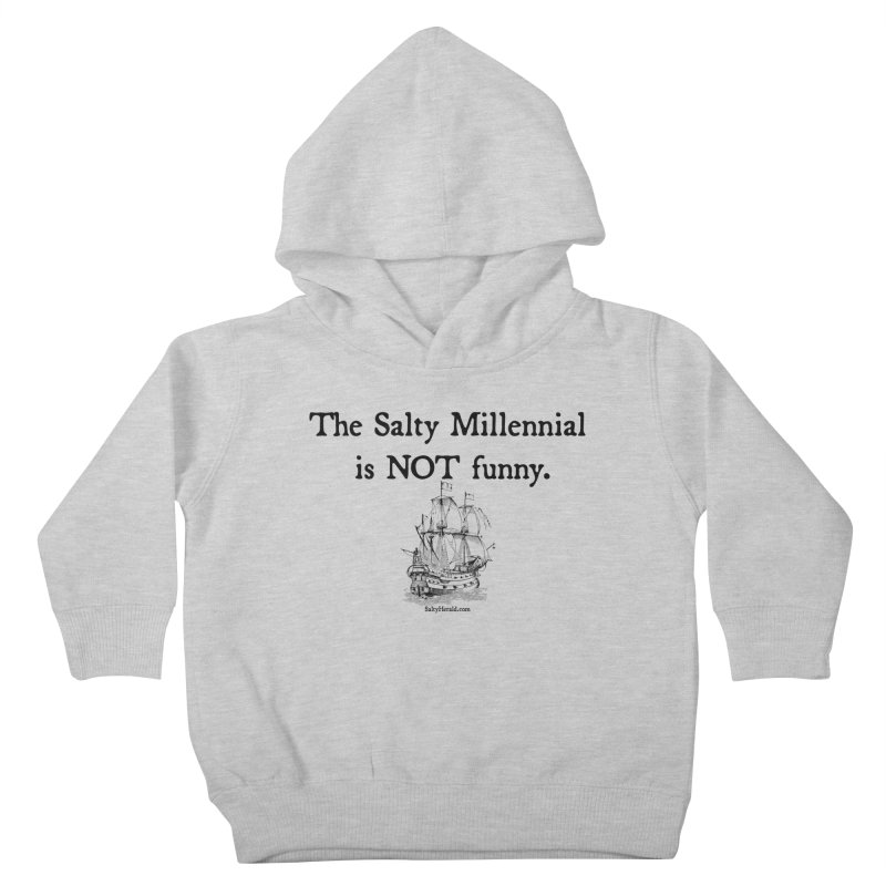 Salty Isn't Funny Kids Toddler Pullover Hoody by Virtue - There's more to it