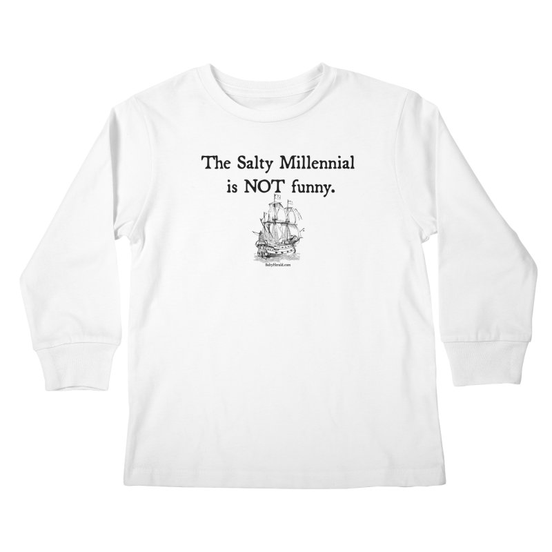 Salty Isn't Funny Kids Longsleeve T-Shirt by Virtue - There's more to it
