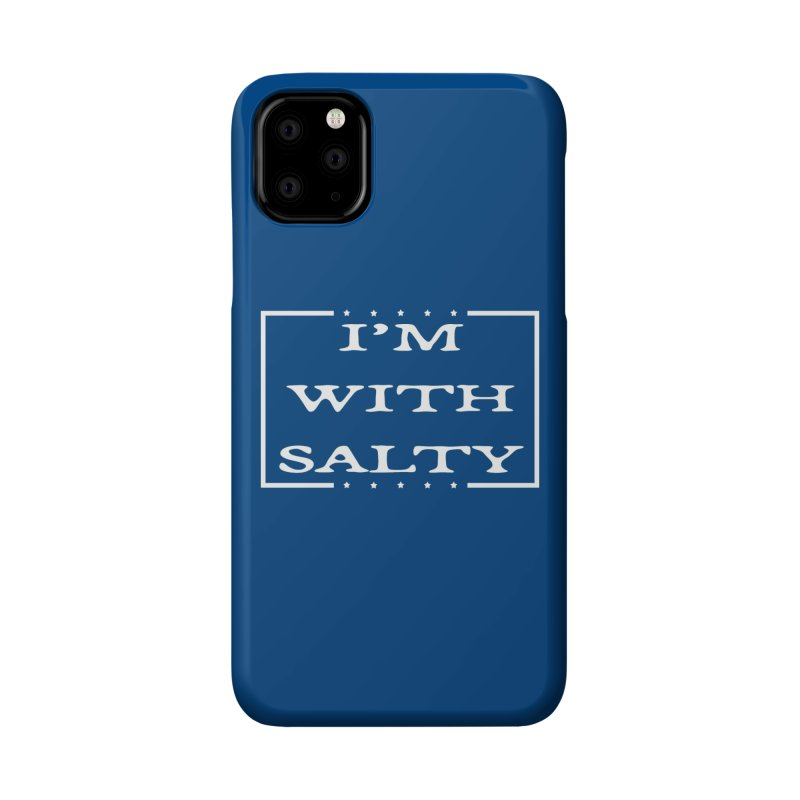 I'm With Salty Accessories Phone Case by Virtue - There's more to it