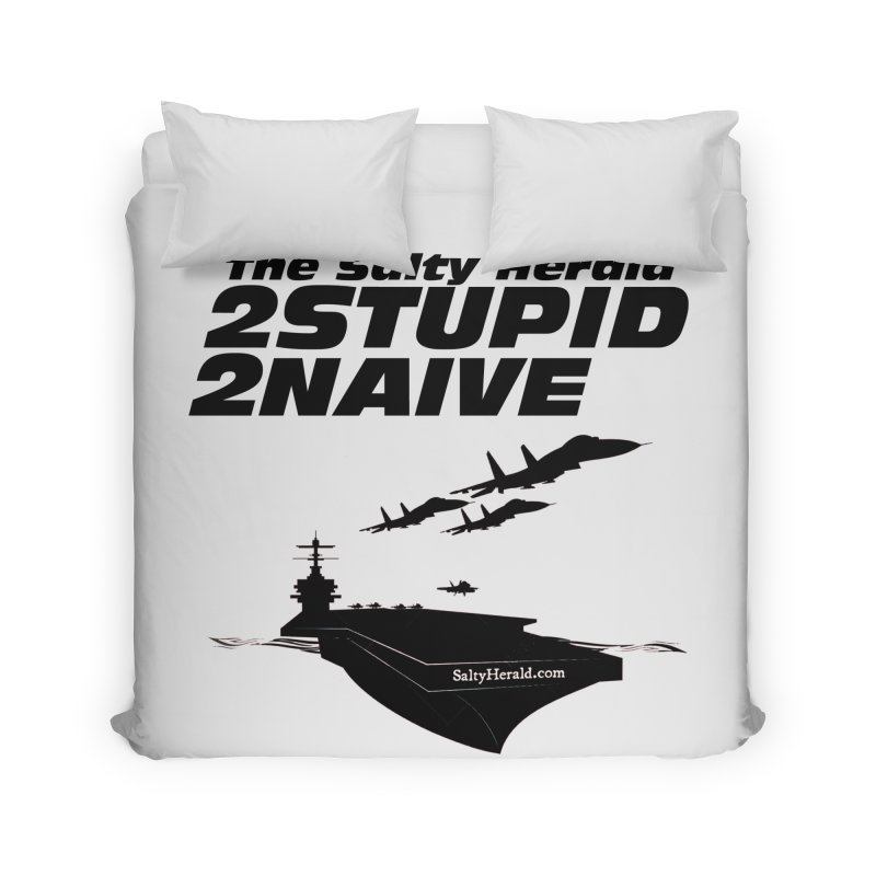 2Stupid 2Naive Home Duvet by Virtue - There's more to it