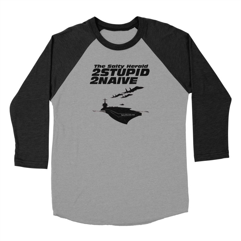 2Stupid 2Naive Men's Longsleeve T-Shirt by Virtue - There's more to it