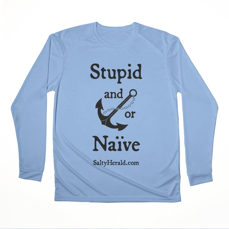 Stupid and/or Naive Women's Longsleeve T-Shirt by Virtue - There's more to it