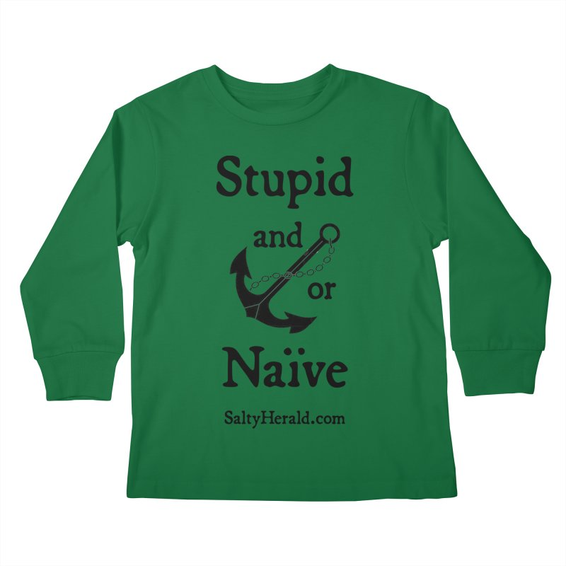 Stupid and/or Naive Kids Longsleeve T-Shirt by Virtue - There's more to it