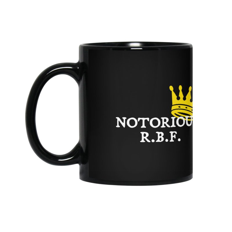 Notorious R.B.F. Accessories Mug by Virtue - There's more to it