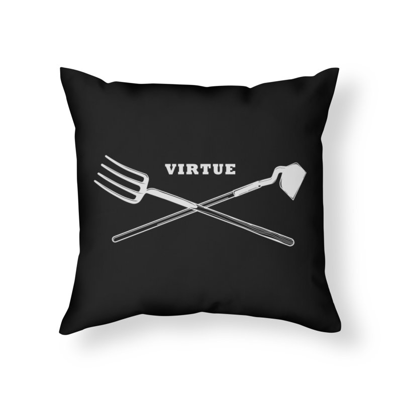 Hard Work - I Am Series Home Throw Pillow by Virtue - There's more to it