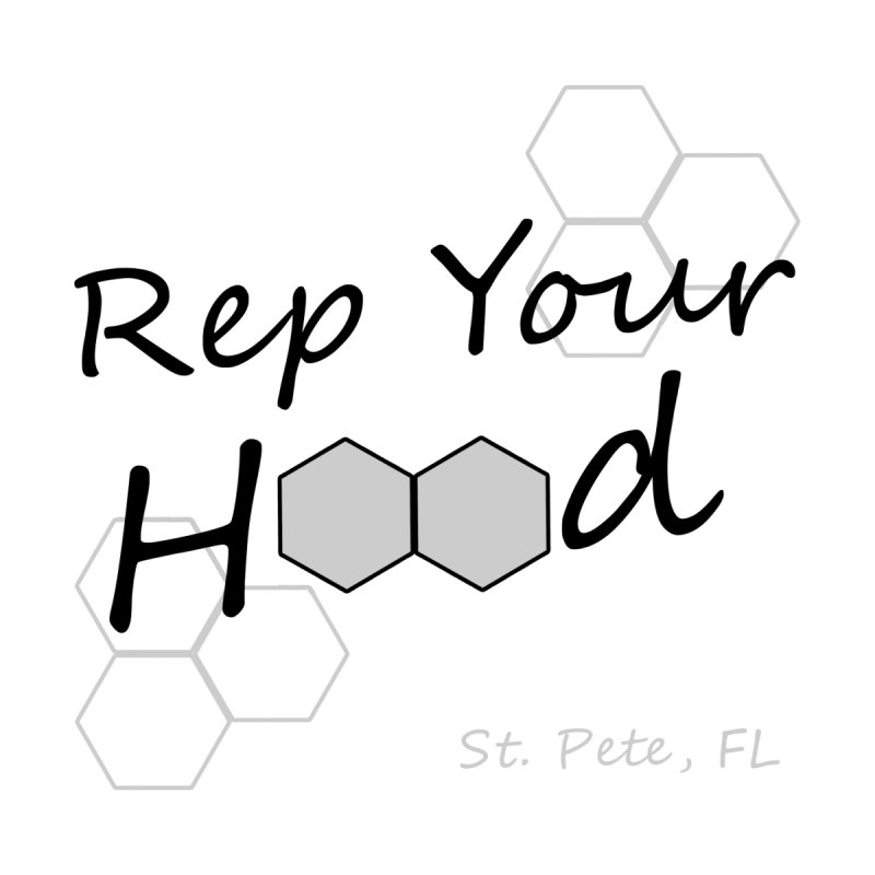 Rep Your Hood - St. Petersburg, FL by Virtue - There's more to it