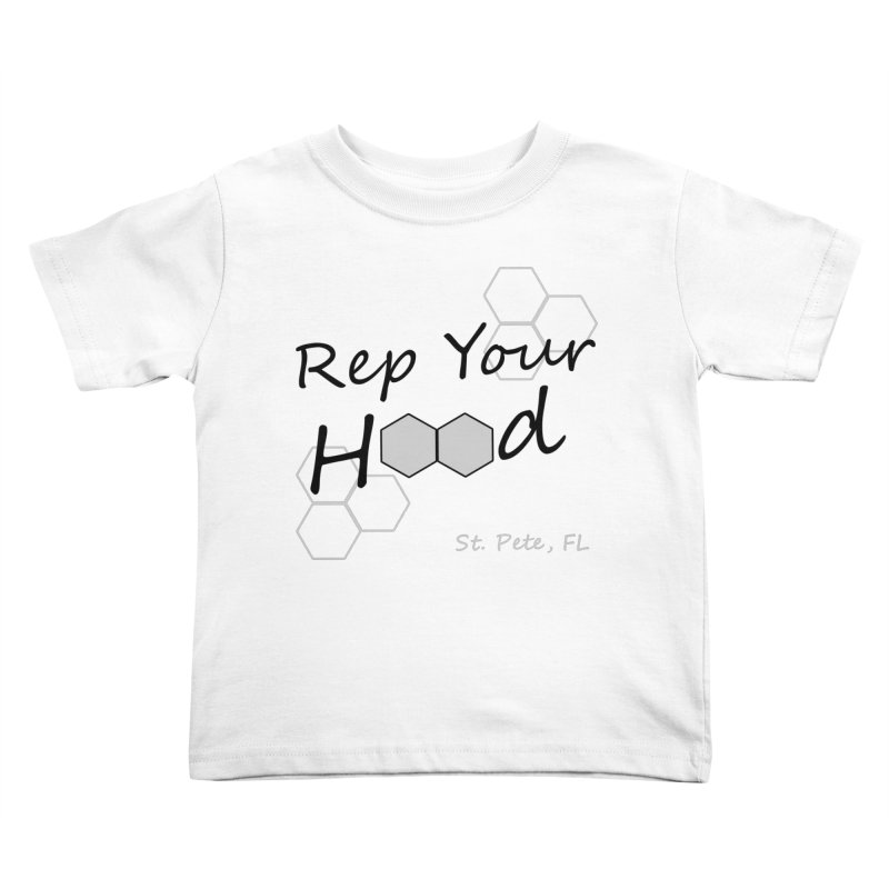 Rep Your Hood - St. Petersburg, FL Kids Toddler T-Shirt by Virtue - There's more to it