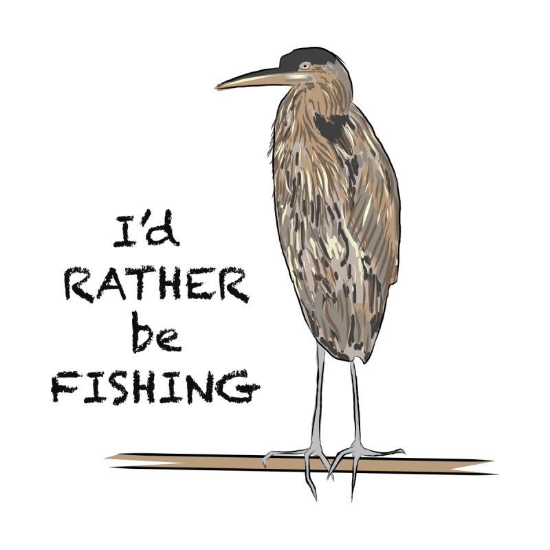 I'd Rather be Fishing! Men's T-Shirt by VisualChipsters