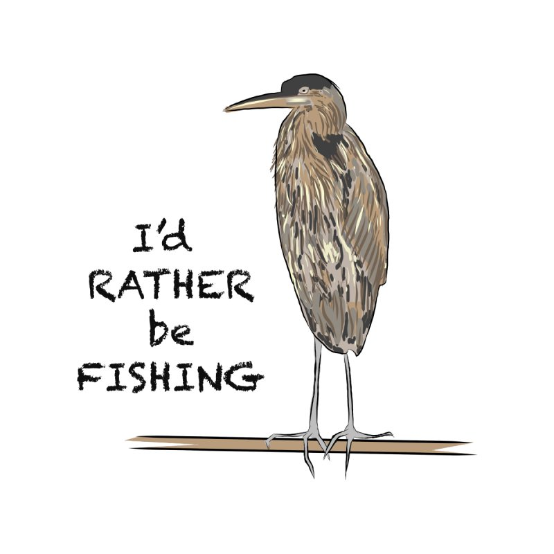 I'd Rather be Fishing! Accessories Mug by VisualChipsters