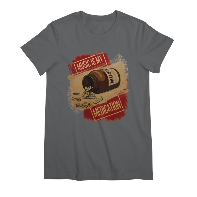 Music Is My Medication Women's T-Shirt by The VLP Vault