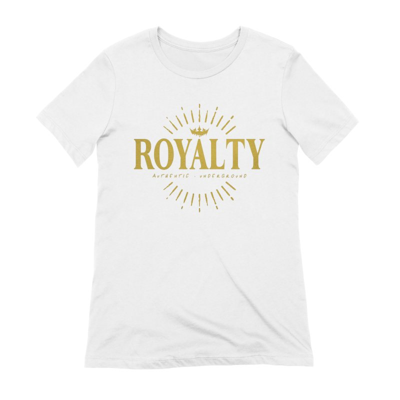 Royalty Women's T-Shirt by The VLP Vault