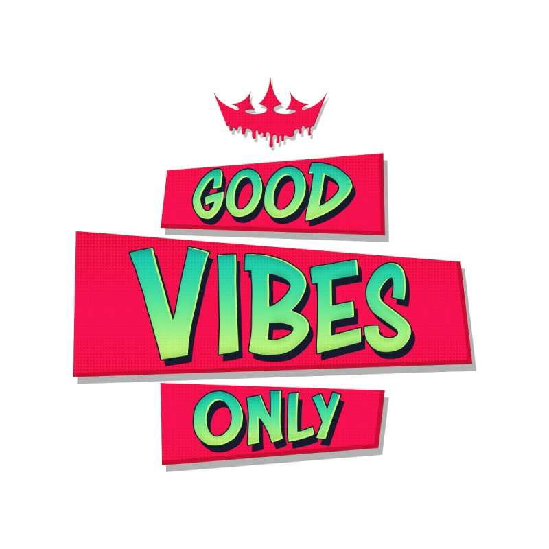 Good Vibes Only Accessories Skateboard by The VLP Vault