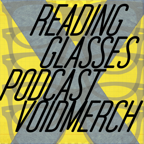 Reading-Glasses-Podcast-X-Voidmerch