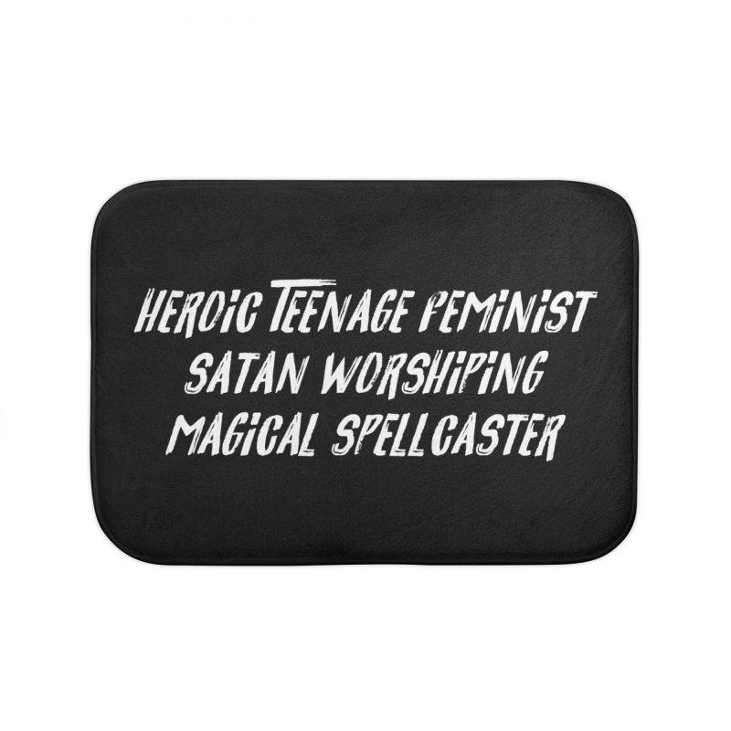 HEROIC TEENAGE FEMINIST SATAN WORSHIPING MAGICAL SPELLCASTER (wht) Home Bath Mat by VOID MERCH