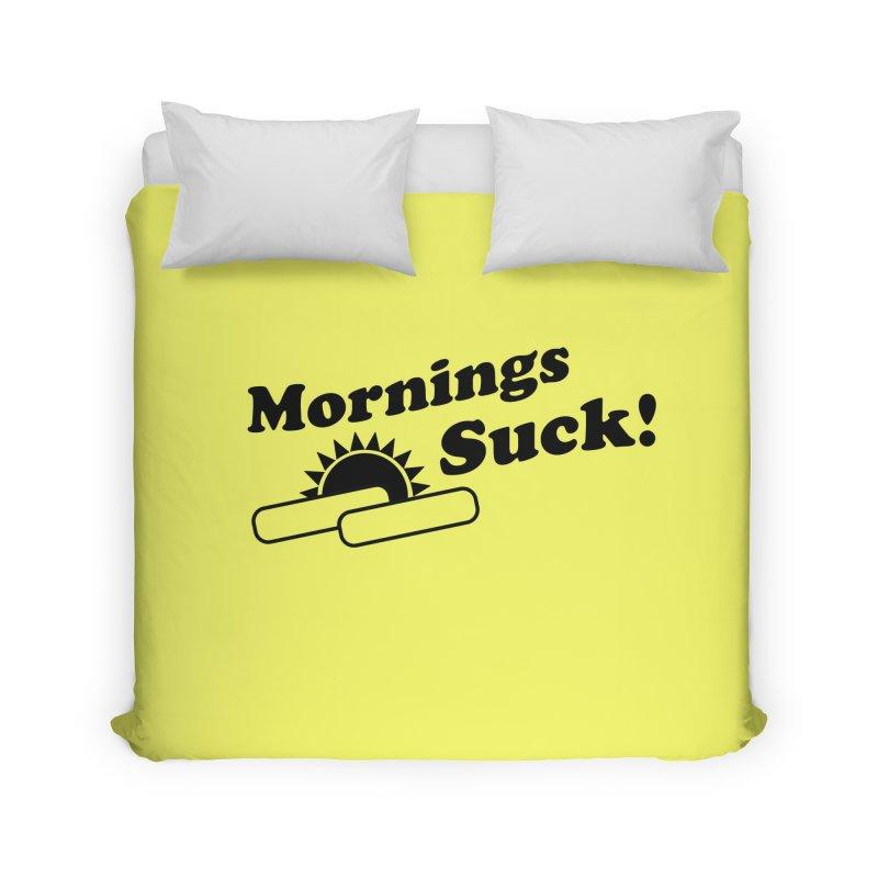 Mornings Suck! (Ishii x Voidmerch) Home Duvet by VOID MERCH