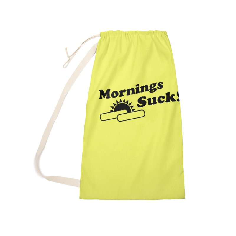 Mornings Suck! (Ishii x Voidmerch) Accessories Laundry Bag Bag by VOID MERCH