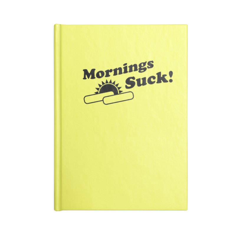 Mornings Suck! (Ishii x Voidmerch) Accessories Lined Journal Notebook by VOID MERCH