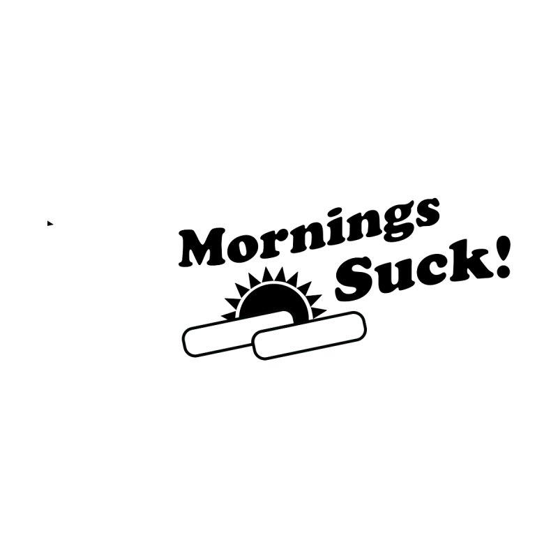Mornings Suck! (Ishii x Voidmerch) by VOID MERCH