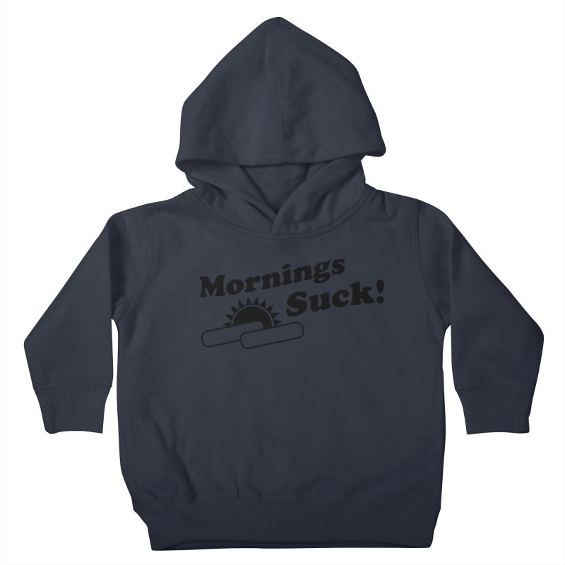 Mornings Suck! (Ishii x Voidmerch) Kids Toddler Pullover Hoody by VOID MERCH