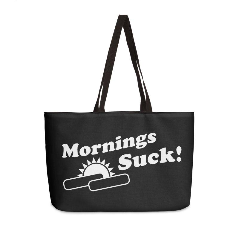 Mornings Suck! wht (Ishii x Voidmerch) Accessories Weekender Bag Bag by VOID MERCH