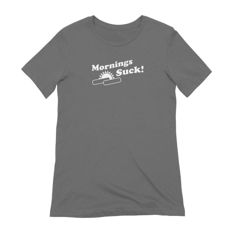 Mornings Suck! wht (Ishii x Voidmerch) Women's Extra Soft T-Shirt by VOID MERCH