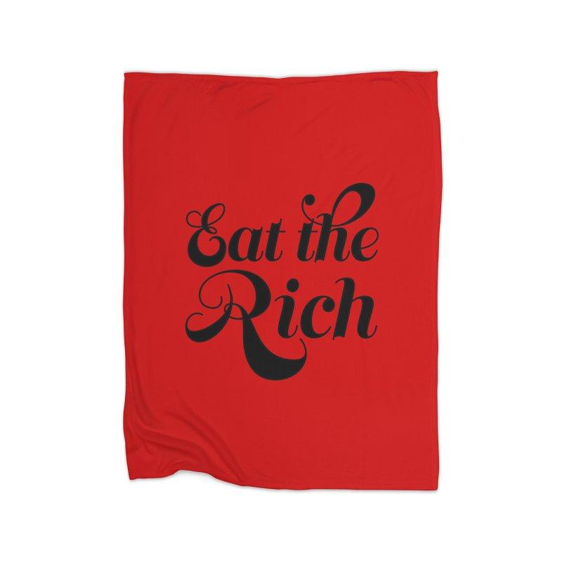 Eat the Rich (Ishii x Voidmerch) blk Home Fleece Blanket Blanket by VOID MERCH