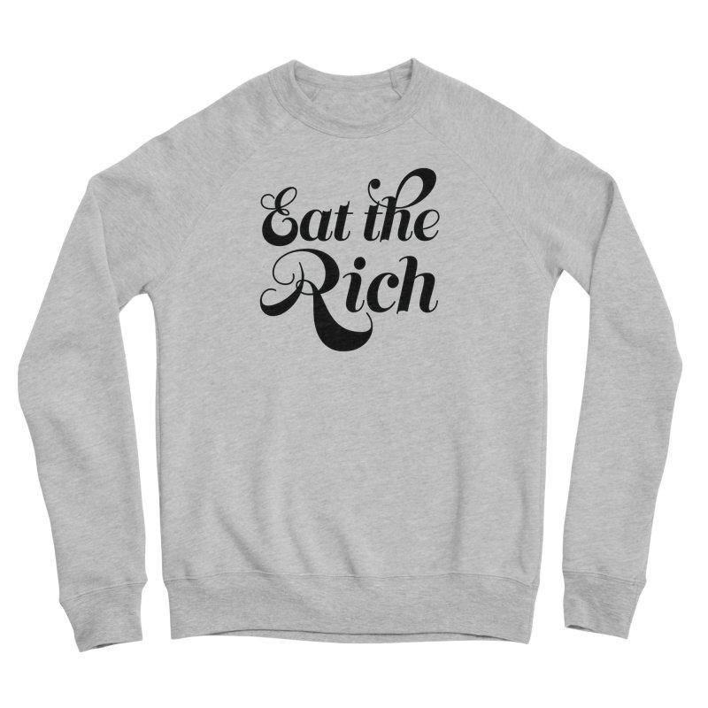 Eat the Rich (Ishii x Voidmerch) blk Women's Sponge Fleece Sweatshirt by VOID MERCH