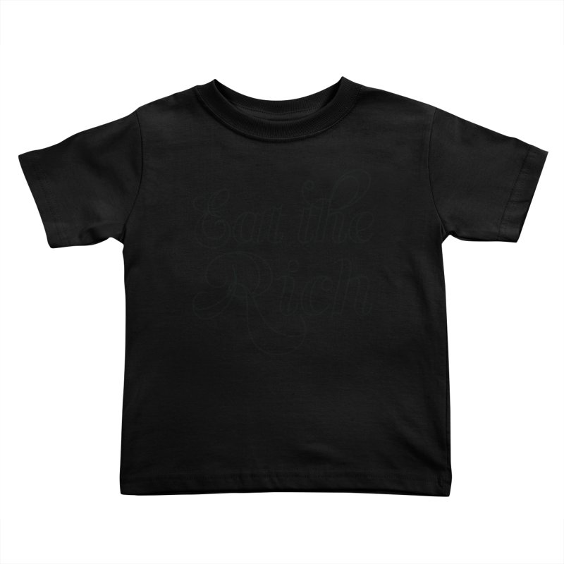 Eat the Rich (Ishii x Voidmerch) blk Kids Toddler T-Shirt by VOID MERCH