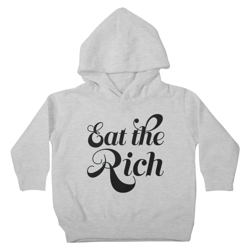 Eat the Rich (Ishii x Voidmerch) blk Kids Toddler Pullover Hoody by VOID MERCH